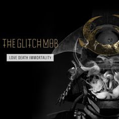The Glitch Mob - Love Death Immortality Hi-Res] The Glitch Mob, Music Download, Good Music, Album Covers, Death, Love, Movie Posters, Scripts, Waiting