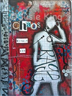 """""""Chaos Within the Rage""""  © Susie King 2014  Mixed media art journal"""