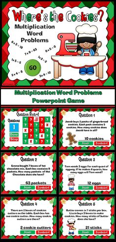 Word problems are a hassle! Make it fun with the Christmas themed word problem game. There 5 cookies hidden behind one of 25 squares. Students must answer multiplication word problems in order to choose a square. Whoever finds the most cookies wins!