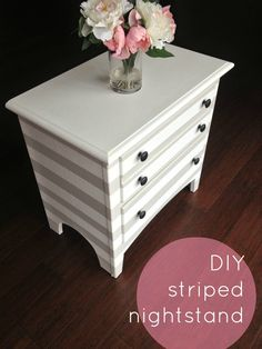 DIY striped nightstand via Swank & Dapper. Such a simple project and can be done on any piece of furniture to give it a fresh, new look!