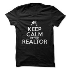 Keep Calm Im Your Realtor - #hoodie outfit #adidas sweatshirt. SAVE => https://www.sunfrog.com/Funny/Keep-Calm-Im-Your-Realtor.html?68278