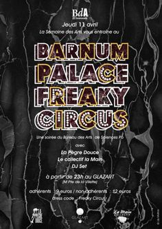 [EVENEMENT] Barnum Palace Freaky Circus @ Glazart | Openminded le blog