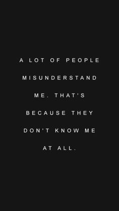 The truest of words. They don't know me, and they would be lucky to know me. :)