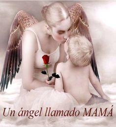 Todas las mamás son ángeles... Soy un ser bendecido de muchas maneras y bendigo todo lo que tengo.