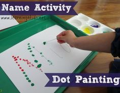 Dot paint their nams (kv) Great activity for fine motor skills and letter knowledge. Name Activities for Kids - Dot Painting - Kindergarten Names, Preschool Names, Preschool Literacy, Literacy Activities, Toddler Activities, Preschool Activities, Early Learning, Kids Learning, Education Positive