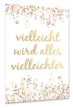 Vielleicht wird alles vielleichter Spruch Konfetti Daily life quotations can be quite impressive to help Valentines Day Sayings, Valentines Day Dinner, Valentine's Day Quotes, True Quotes, True Words, Cool Words, Hand Lettering, Quotations, About Me Blog