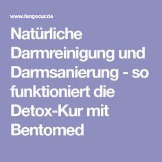 Natürliche Darmreinigung und Darmsanierung - so funktioniert die Detox-Kur mit Bentomed