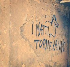 Star Walls - Scritte sui muri. — E saranno guai
