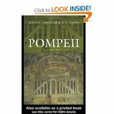 Pompeii: A Sourcebook (Routledge Sourcebooks for the Ancient World)