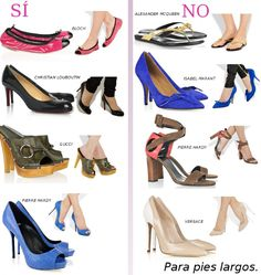 """También el zapato que uses dependerá de la forma que tiene tu pie... tips: NO: sandalias """"flat"""" o muy bajas con tiras delgadas,  zapatos en color """"nude"""" (cremas), zapatos muy  """"puntiagudos"""". SI: zapatos tipo """"Ballerinas"""" con puntas redondas, zapatos con punta redonda, sandalias con una sola franja ancha antes que unas más delicadas con tiras angostas,  zapatos tipo """"Zuecos"""", zapatos con la punta al descubierto."""