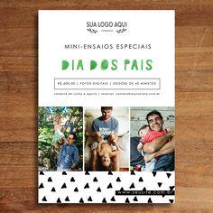 Promova uma campanha com seus clientes fixos utilizando esse template especial, evenda ensaios especiais para o Dia dos Pais.  Por favor, leia as informações abaixo.  Fotos: Carolina Pires