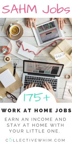 175+ Legit SAHM Job opportunities for making money at home. Work at home, work from home, how to make money, ways to work from home, stay at home mom, work at home mom, work online.