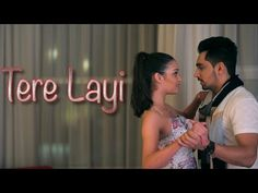 Tere Layi Full Song | Babbal Rai | Girlfriend | Latest Punjabi Songs | Speed Records - YouTube