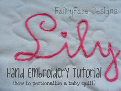 I get a lot of comments and questions about embroidering baby names on  quilts. It's something I started to do last year, and I've done it on  almost every baby quilt I've made since. I love personalising a quilt  with a name - and baby's mum always loves it :-)