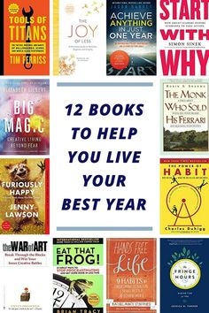 These 12 books will help you live your best year and your best life. There are books on self-development, productivity, discovering your inner strength, and changing your habits.