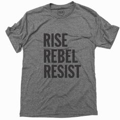 Rise, Rebel, Resist. Down with Trump!