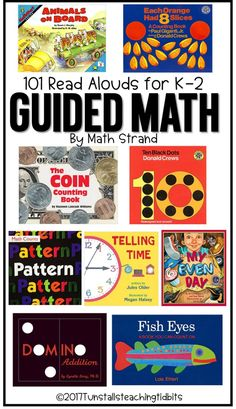 101 Read Alouds for K-2 Guided Math! Grouped by math strand so it's easy to find matches for whatever grade level you teach. ~ From Tunstall's Teaching Tidbits