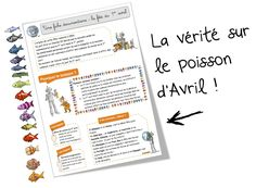La vérité sur les poissons d'avril : fiche documentaire - Bout de gomme Ap French, Learn French, French Teacher, Teaching French, French Verbs, Education And Literacy, French Classroom, French Resources, French School