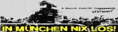 IN MÜNCHEN NIX LOS!  A Munich Punk/HC statement