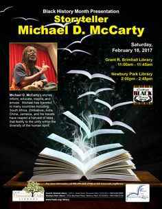 A Black History Month Presentation at the Thousand Oaks Library.  Michael D. McCarty's stories inform, educate, inspire, and amuse. Michael has traveled to many countries including: South Africa, Zimbabwe, India, China, Jamaica, and his travels have reaped a harvest of tales that testify to the unity within the diversity of the human spirit.  Saturday, February 18, 2017. Grant R. Brimhall Library 11:00am - 11:45am AND Newbury Park Library 2:00pm - 2:45pm.