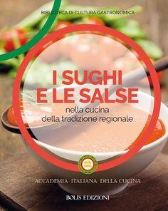 """""""I Sughi e le Salse nella cucina della tradizione regionale"""" è un libro che l' Accademia Italiana della Cucina ,dedica alle ricette tipiche della tradizione culinaria locale regionale. Ricette orig…"""