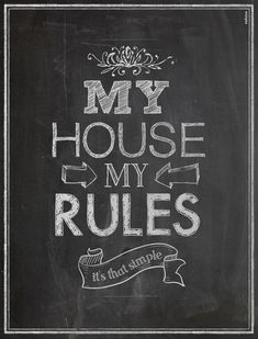 MY HOUSE, MY RULES » Rahma Projekt