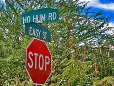Corner of Easy Street and Ho Hum Road = STOP!