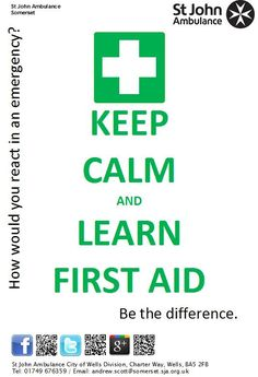 St John Ambulance poster - Keep Calm and Learn First Aid