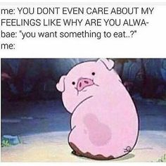 He always knows when I have an attitude it is mostly because I'm hungry lol
