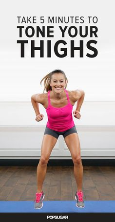This is quite possibly the quickest workout of your life, so there are no excuses. It's totally effective and will tone up your thighs in no time.