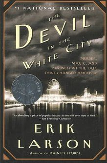 The Devil in the White City by Erik Larson January 2014 pick for the Random Reads Book Group