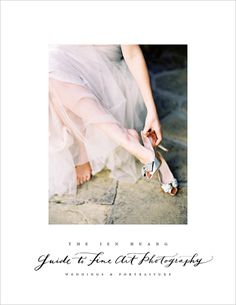 THE JEN HUANG GUIDE TO FINE ART PHOTOGRAPHY - Weddings & Portraiture | 200 Pages | Workshop-In-A-Box | JenHuangWorkshops.com