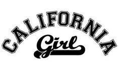 California Girl ♥