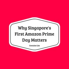 The nation's first Prime Day is on July Here's why it's a big deal. Amazon Prime Day, Stay Tuned, Ecommerce, Loom, Singapore, Entrepreneur, News, E Commerce, Fabric Frame