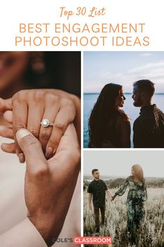 Ready to take your engagement photos to the next level? We have compiled 30 engagement photo ideas for your next session. #colesclassroom #photoshootideas #engagementphotos