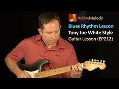Tony Joe White Style Blues Rhythm Guitar Lesson - EP212 - YouTube