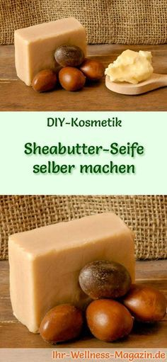 DIY-Kosmetik-Rezept: Sheabutter-Seife selber machen – aus nur 4 Zutaten DIY Cosmetics Recipe: Making Shea Butter Soap by yourself – Made from only 4 ingredients it Yourself Diy Beauty Mask, Diy Hair Mask, Shea Butter Soap, Recipe Instructions, Soap Recipes, Beauty Recipe, Home Made Soap, Handmade Soaps, 4 Ingredients