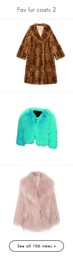 """""""Fav fur coats 2"""" by ms-hinds ❤ liked on Polyvore featuring outerwear, coats, coats & furs, mink, ready-to-wear, women, mink coat, mink fur coat, brown coat and gucci coat"""