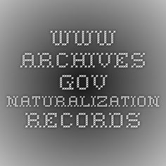 www.archives.gov Naturalization records