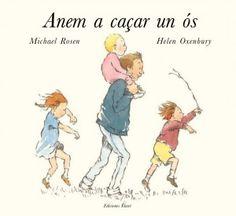 SETEMBRE-2014. Michael Rosen. Anem a caçar un ós. Ficció (0-5 anys) Llibre recomanat.