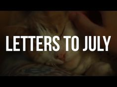 Letters to July /// 9