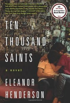 Ten Thousand Saints by Eleanor Henderson, http://www.amazon.com/dp/0062021214/ref=cm_sw_r_pi_dp_o39kqb1PW1K0C