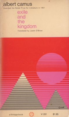 Exile and the Kingdom - Albert Camus - 1958  Vintage  Cover designer not credited