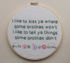 I'd hang this on my wall. Embroidered Rap Lyrics: Bonita Applebum by A Tribe Called Quest. By nodiggitynodoubt Bonita Applebum, Krs One, A Tribe Called Quest, Rap Lyrics, Love Sick, Vito, Hip Hop Rap, Rap Music, Coming Of Age