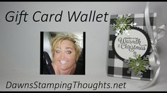 Gift Card Wallet - Gift Card Wallet video – Dawn's Stamping Thoughts - Gift Cards Money, Itunes Gift Cards, Fun Fold Cards, Folded Cards, Card Making Tutorials, Making Ideas, Xmas Cards, Holiday Cards, Gift Card Boxes