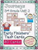 Journeys 3rd Grade Unit 2 Early Finishers Task Cards