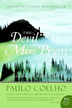 BARNES & NOBLE | The Devil and Miss Prym by Paulo Coelho, HarperCollins Publishers | NOOK Book (eBook), Paperback, Hardcover, Audiobook
