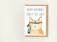 Happy Birthday CRAZY CAT LADY . greeting card . custom - goodbye get well thank you i miss you congratulations . funny humour . australia