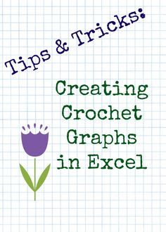 Tips & Tricks 2: Crochet Graphs in Excel
