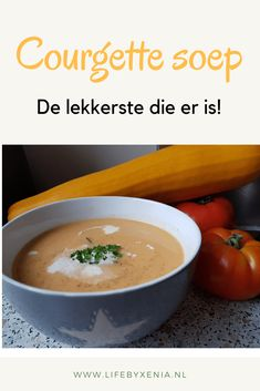 Courgette soep, de lekkerste die er is! ⋆